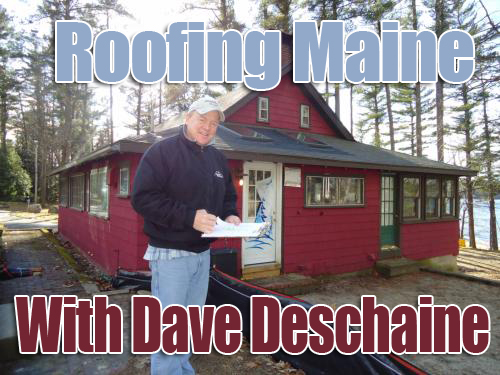 Roofing Maine With Dave Deschaine
