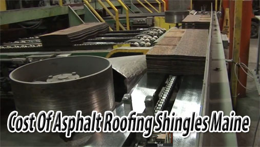 Cost Of Asphalt Roofing Shingles Maine