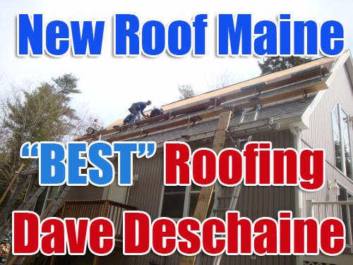 Maine Roofing Blog With Dave Deschaine